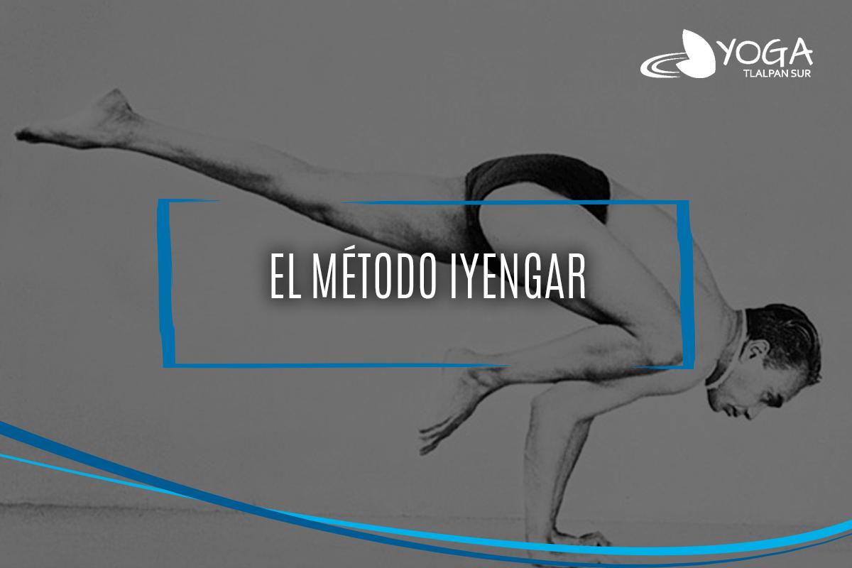 Método Iyengar | Yoga Tlalpan Sur