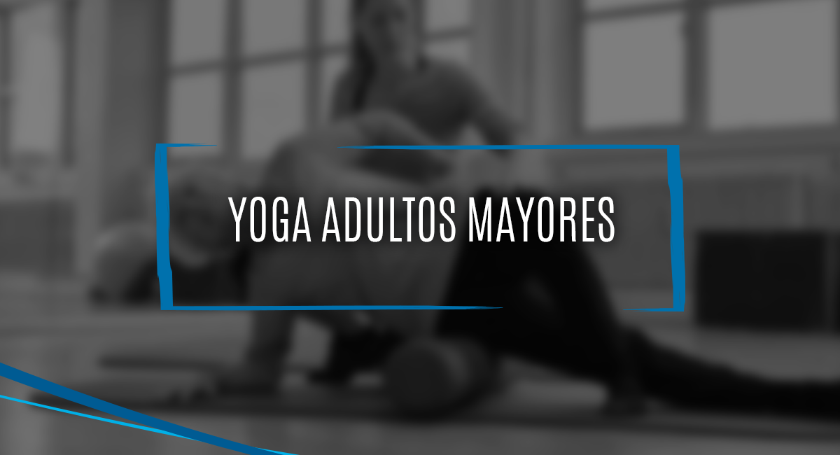 Clases | Yoga Para Adultos Mayores | Yoga Tlalpan Sur